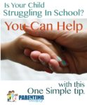 Is Your Child Struggling In School: One More Way You Can Help