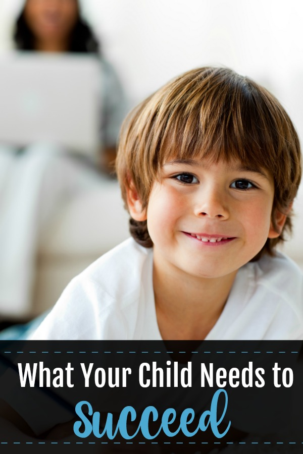 What your child needs to succeed