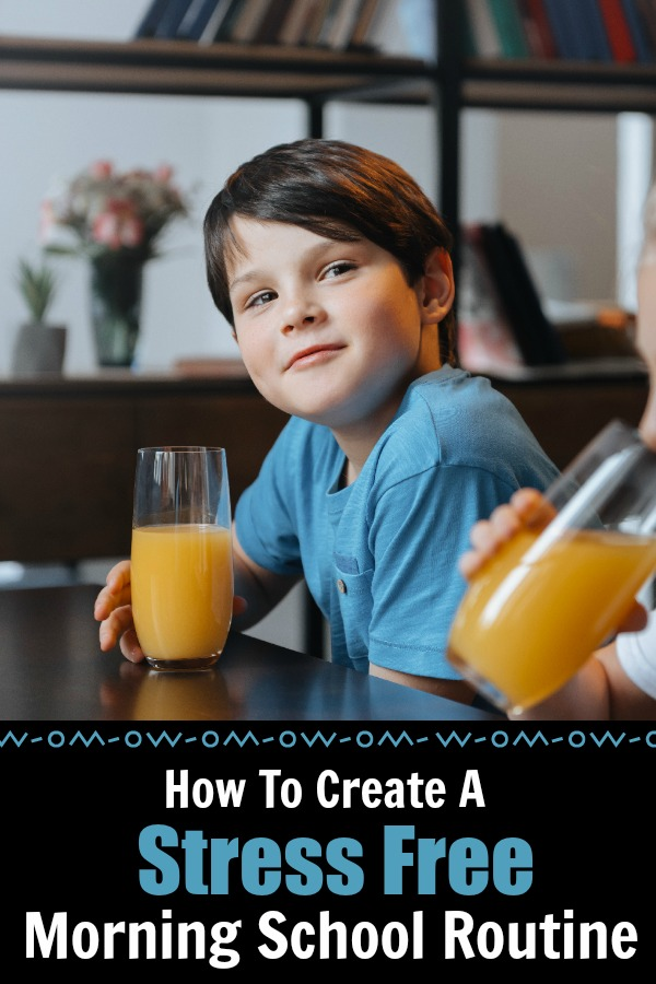how to create a stress free morning school routine