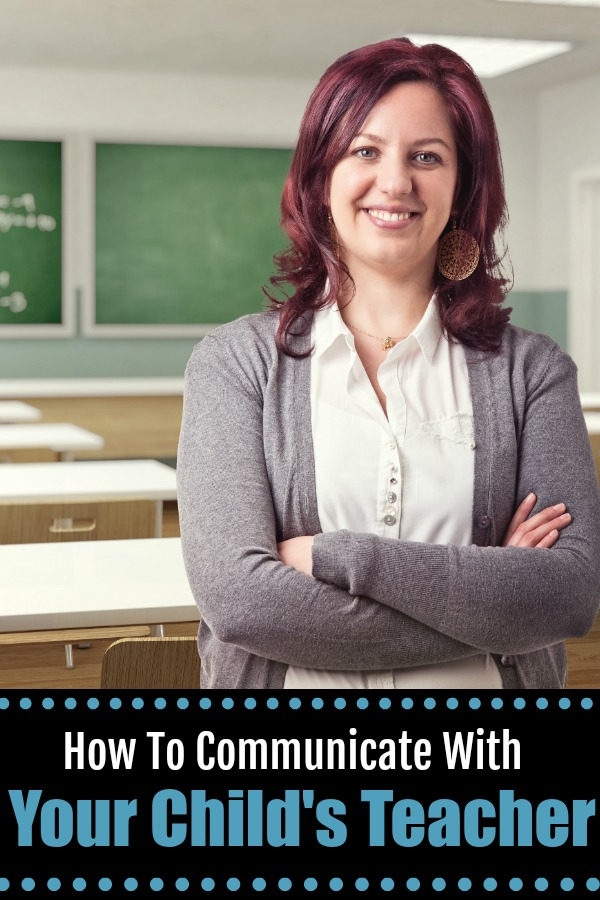how to communicate with your child's teacher